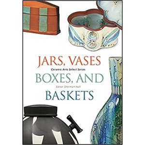 Select Series : Jars, Vases, Boxes, & Baskets